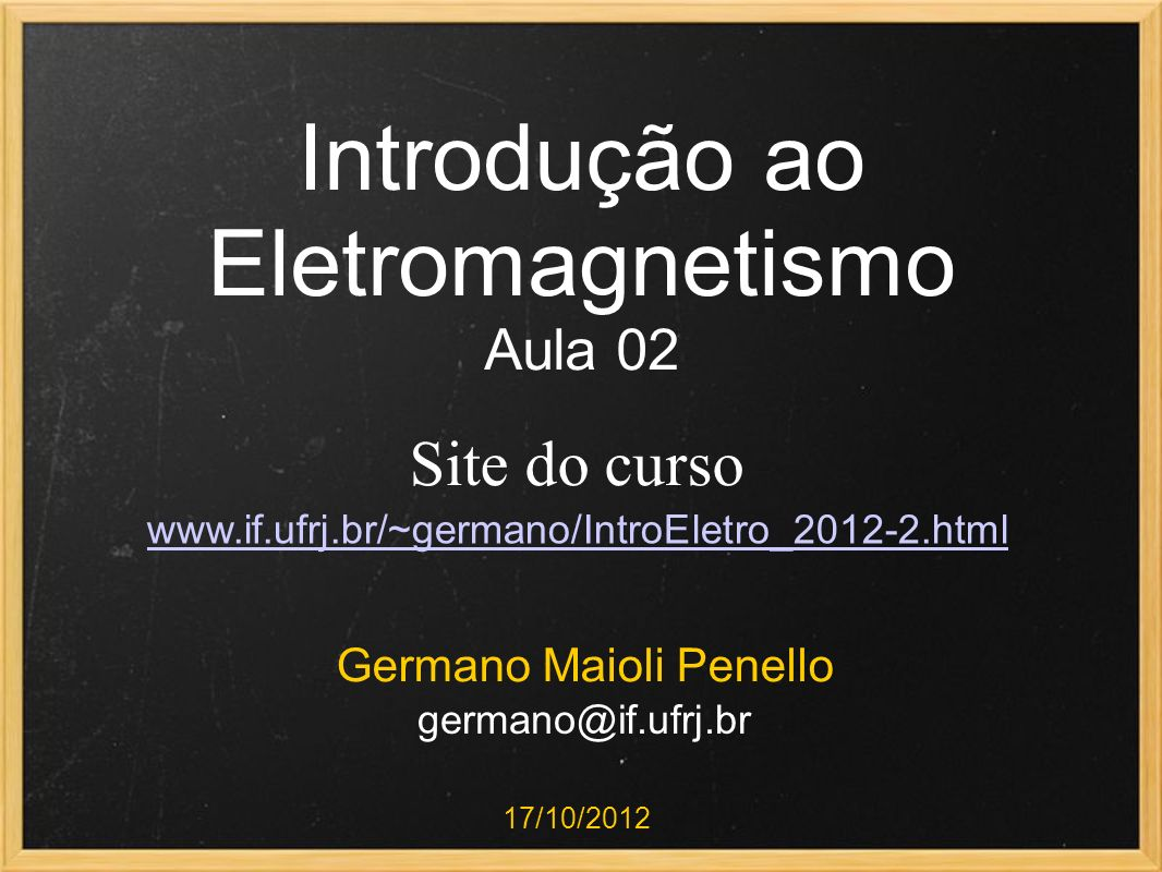 Introdução ao Eletromagnetismo