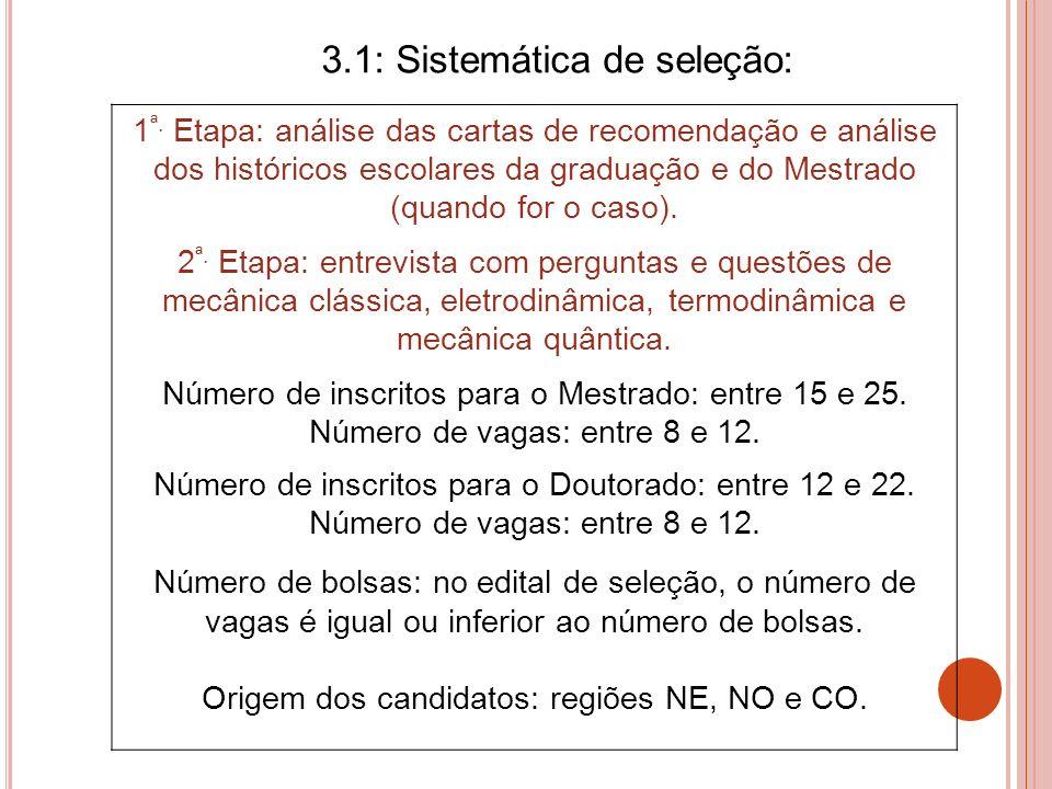 3.1: Sistemática de seleção: