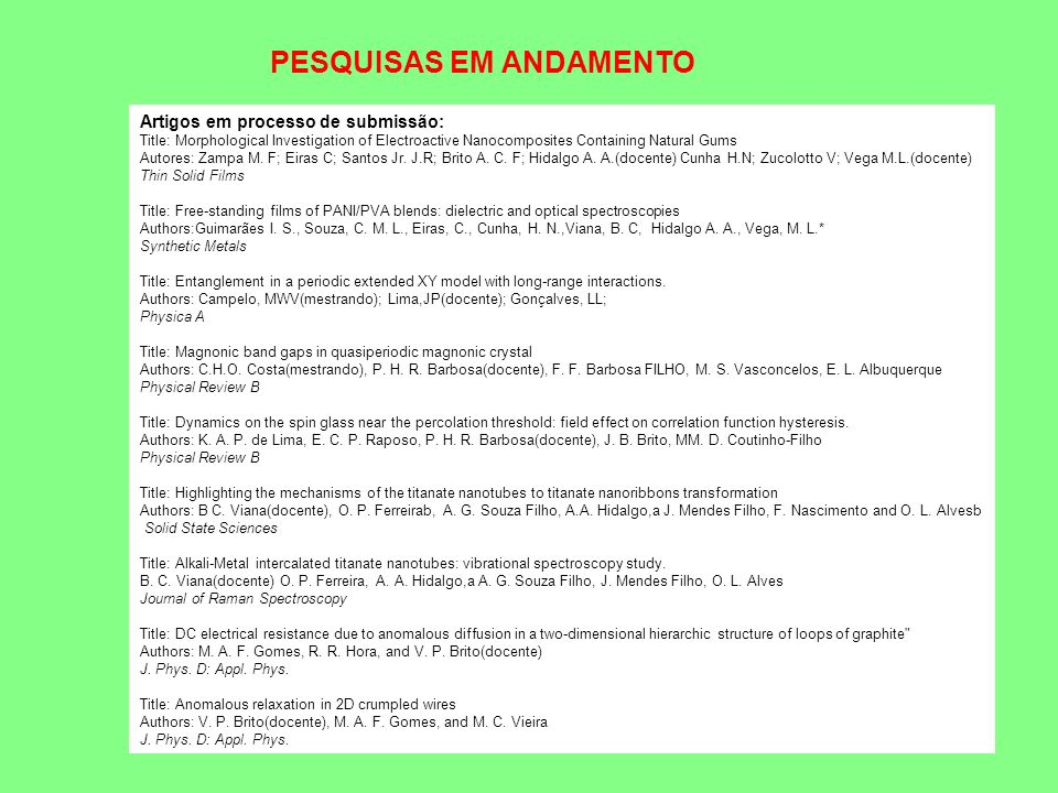 PESQUISAS EM ANDAMENTO
