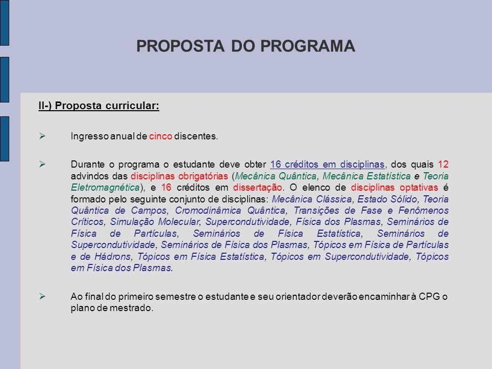 PROPOSTA DO PROGRAMA II-) Proposta curricular: