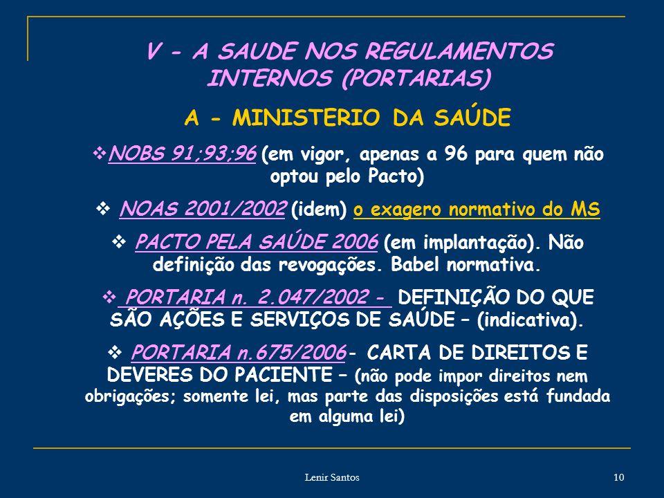 V - A SAUDE NOS REGULAMENTOS INTERNOS (PORTARIAS)