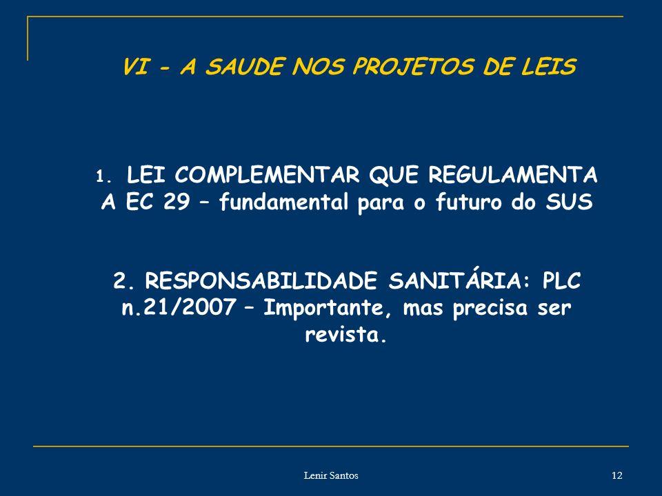 VI - A SAUDE NOS PROJETOS DE LEIS