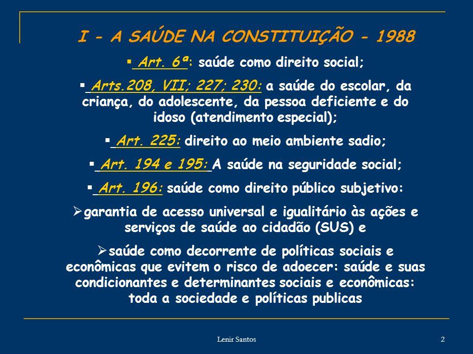 I - A SAÚDE NA CONSTITUIÇÃO - 1988