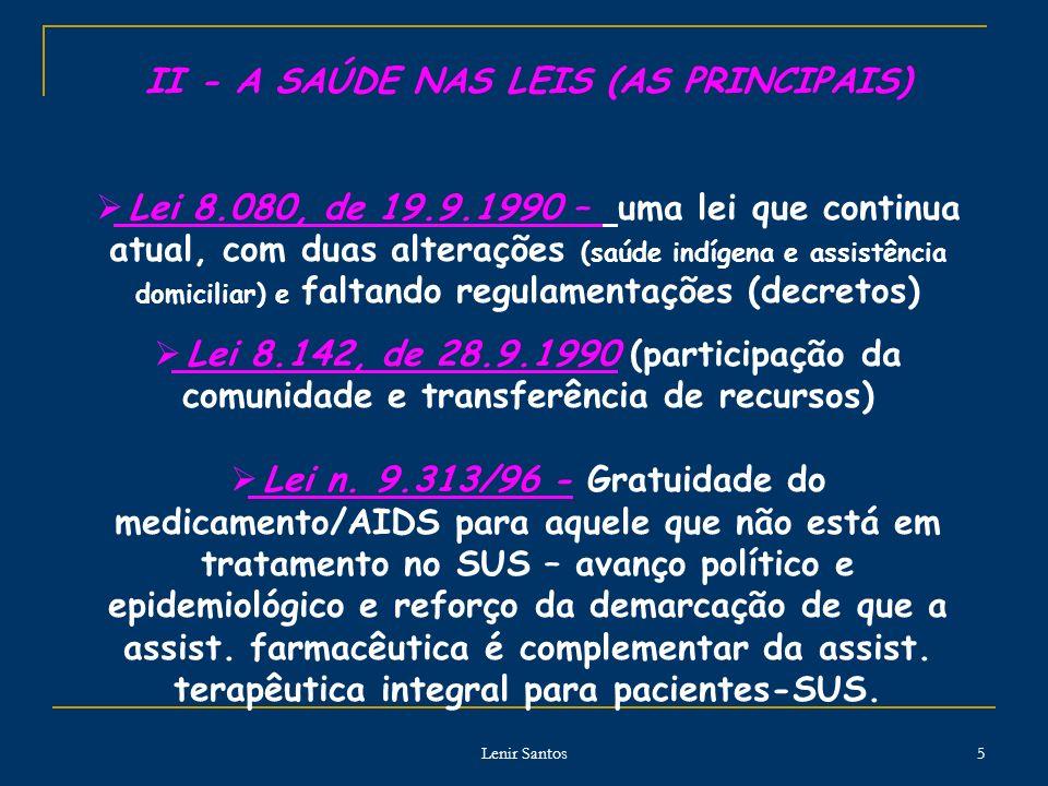 II - A SAÚDE NAS LEIS (AS PRINCIPAIS)