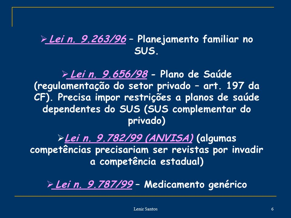 Lei n. 9.263/96 – Planejamento familiar no SUS.
