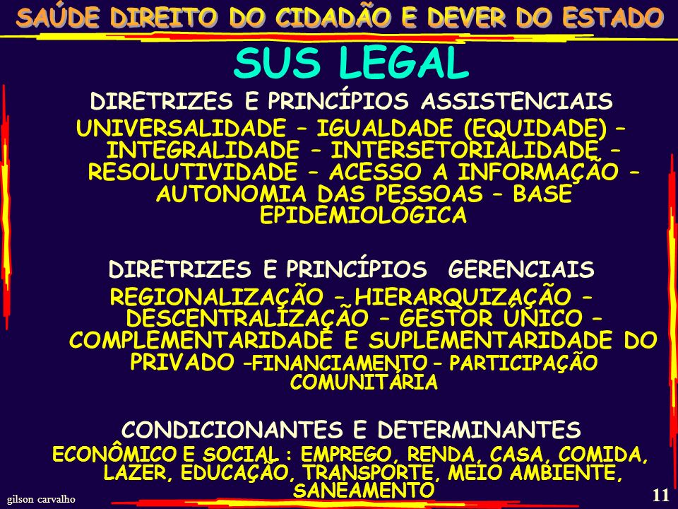 SUS LEGAL DIRETRIZES E PRINCÍPIOS ASSISTENCIAIS