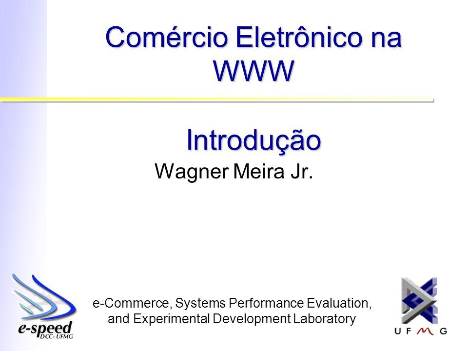 Comércio Eletrônico na WWW Introdução