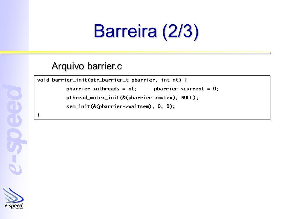 Barreira (2/3) Arquivo barrier.c