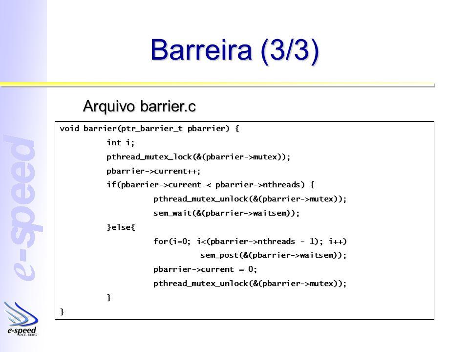 Barreira (3/3) Arquivo barrier.c