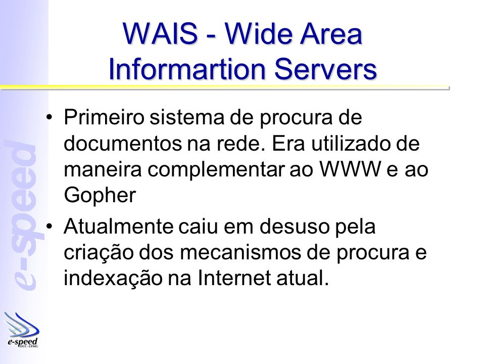 WAIS - Wide Area Informartion Servers