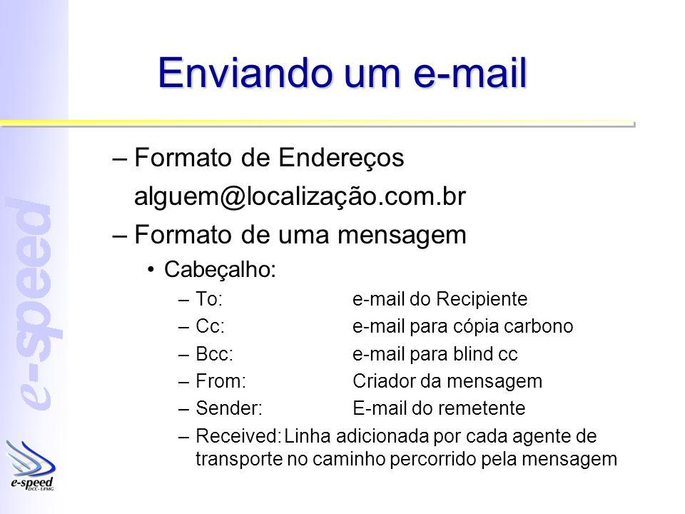 Enviando um e-mail Formato de Endereços alguem@localização.com.br