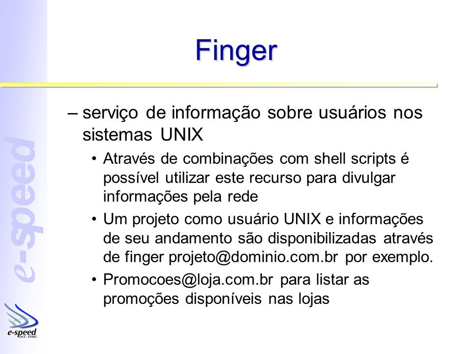 Finger serviço de informação sobre usuários nos sistemas UNIX