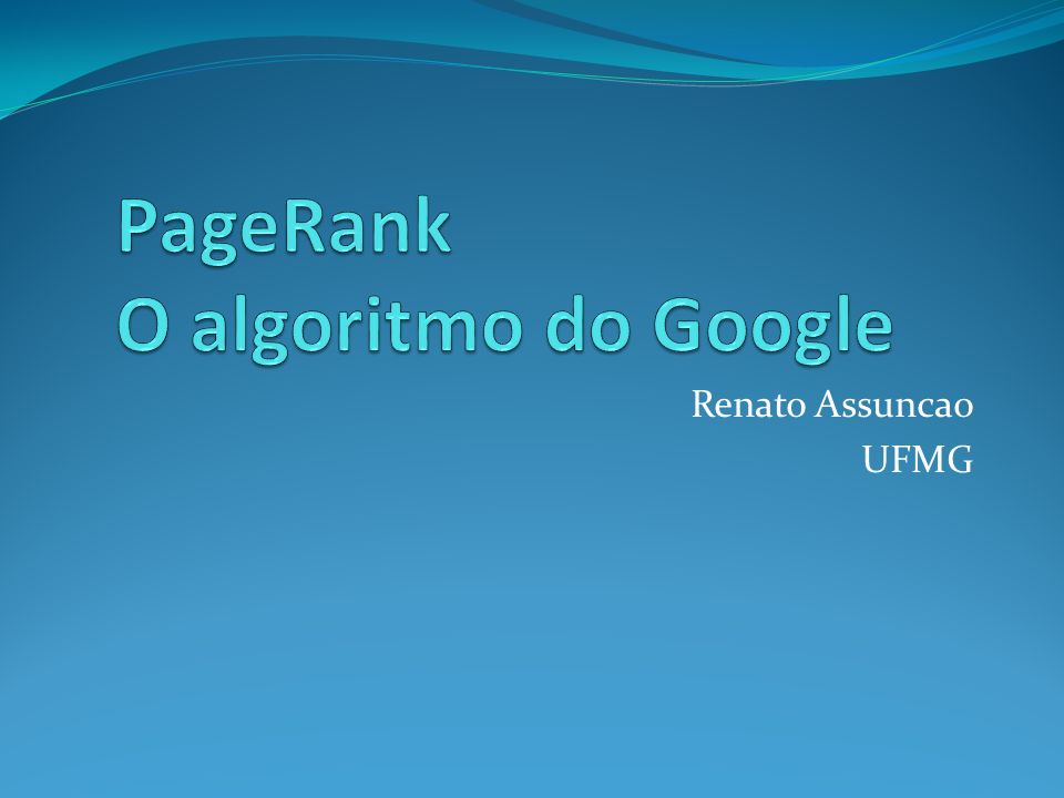 PageRank O algoritmo do Google