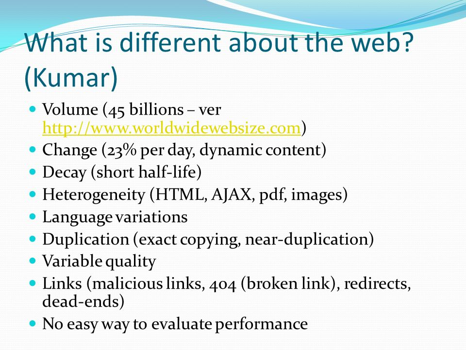 What is different about the web (Kumar)
