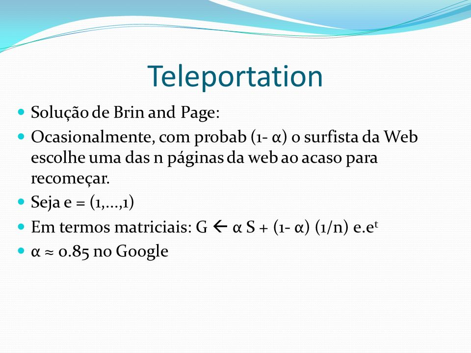 Teleportation Solução de Brin and Page: