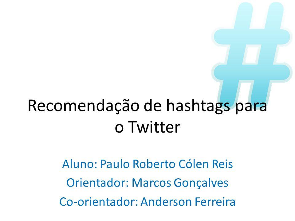 Recomendação de hashtags para o Twitter