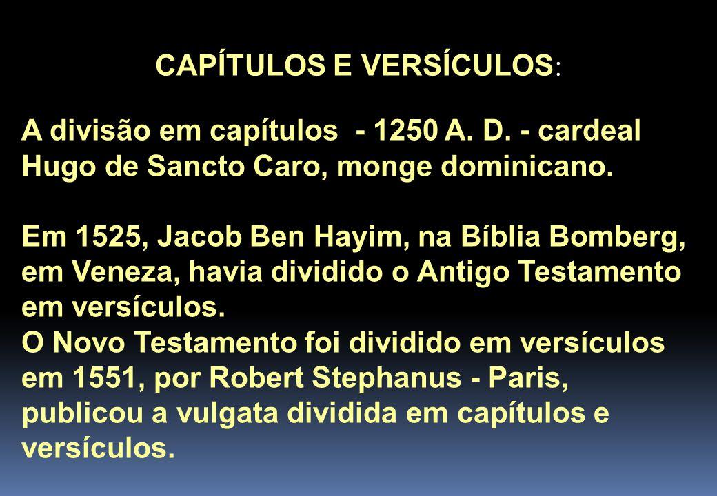 CAPÍTULOS E VERSÍCULOS: