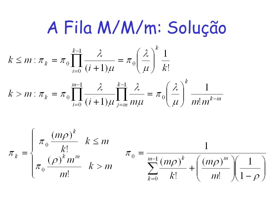 A Fila M/M/m: Solução