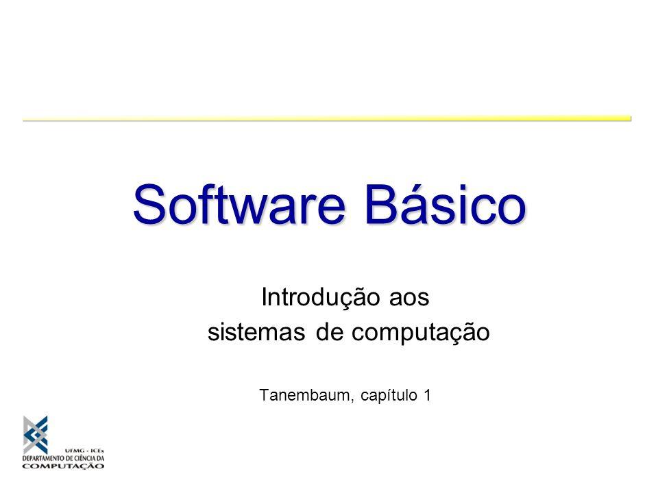 Introdução aos sistemas de computação Tanembaum, capítulo 1