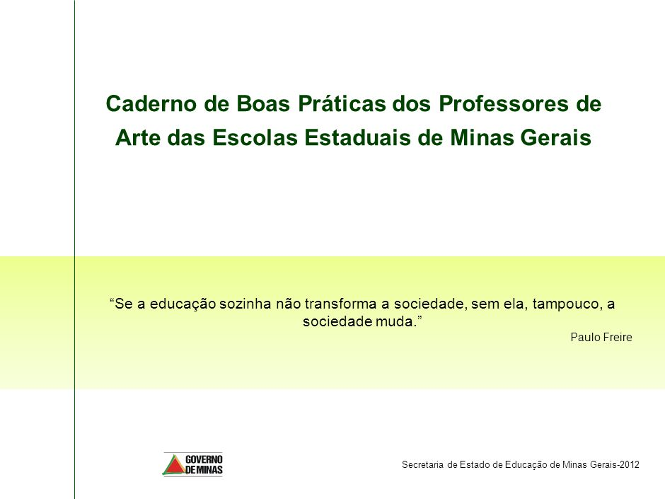 SPO-FBB002-20090325Caderno de Boas Práticas dos Professores de Arte das Escolas Estaduais de Minas Gerais.