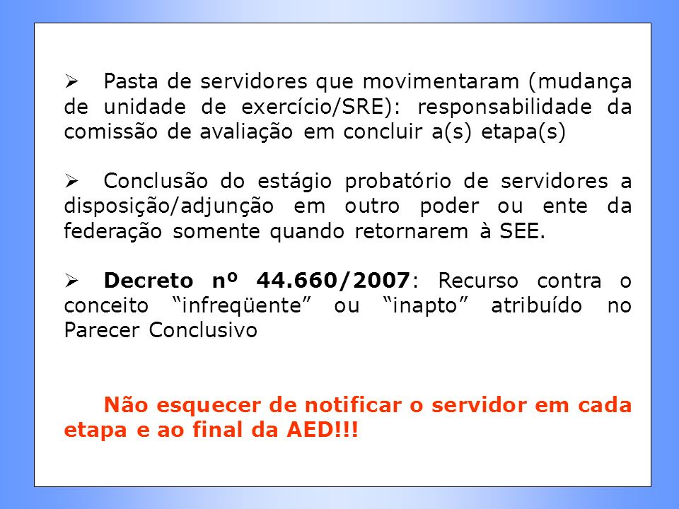 Pasta de servidores que movimentaram (mudança de unidade de exercício/SRE): responsabilidade da comissão de avaliação em concluir a(s) etapa(s)