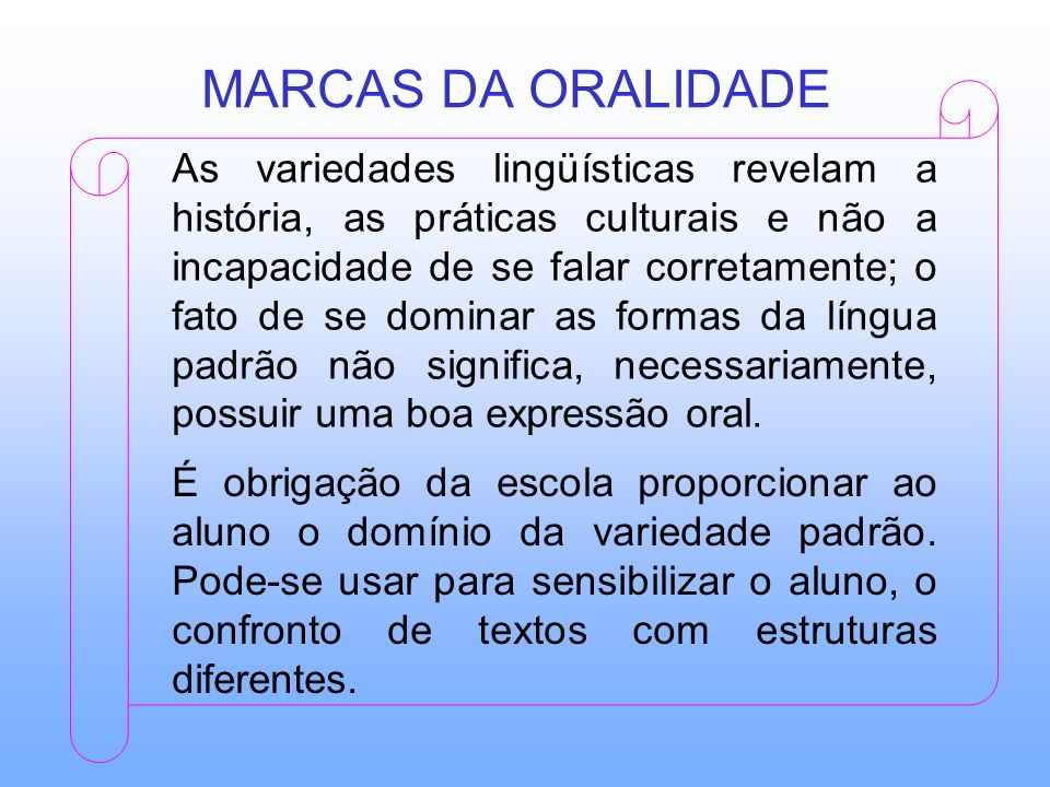 MARCAS DA ORALIDADE