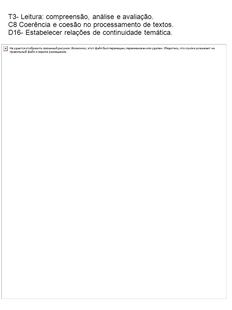 T3- Leitura: compreensão, análise e avaliação.