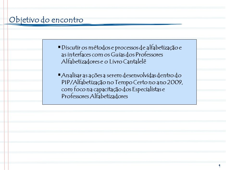 SPO-FBB002-20090203Objetivo do encontro.