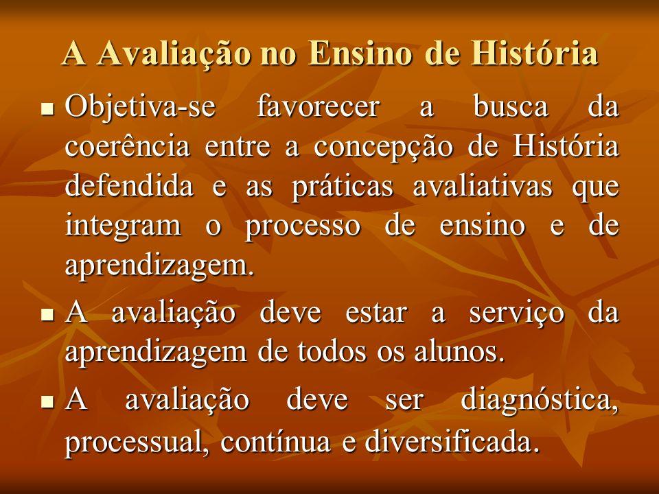 A Avaliação no Ensino de História