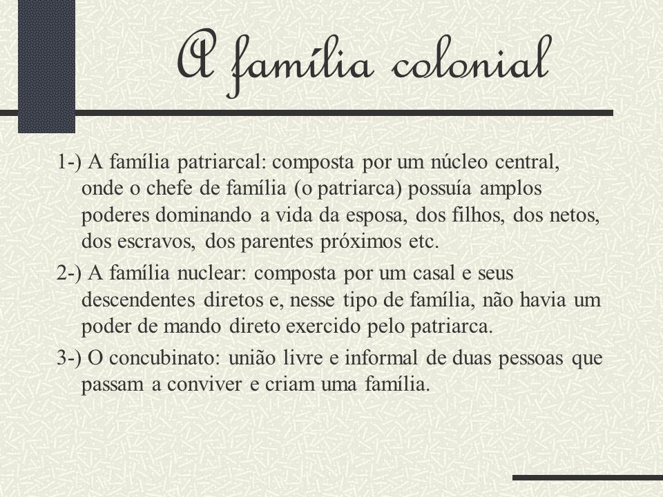 A família colonial