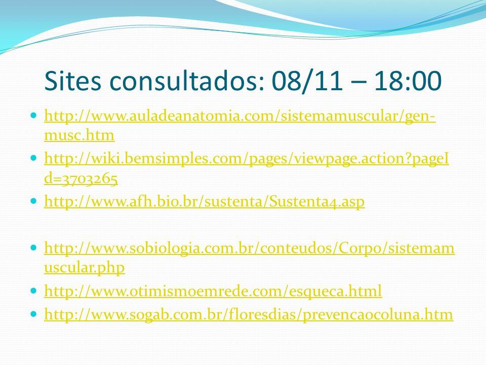 Sites consultados: 08/11 – 18:00