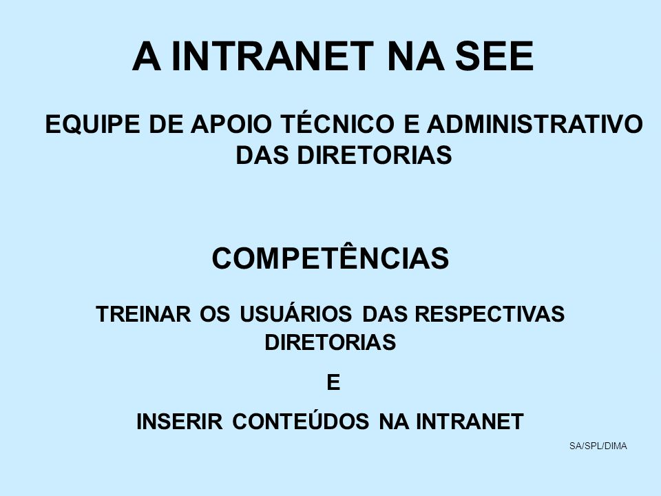 A INTRANET NA SEE COMPETÊNCIAS