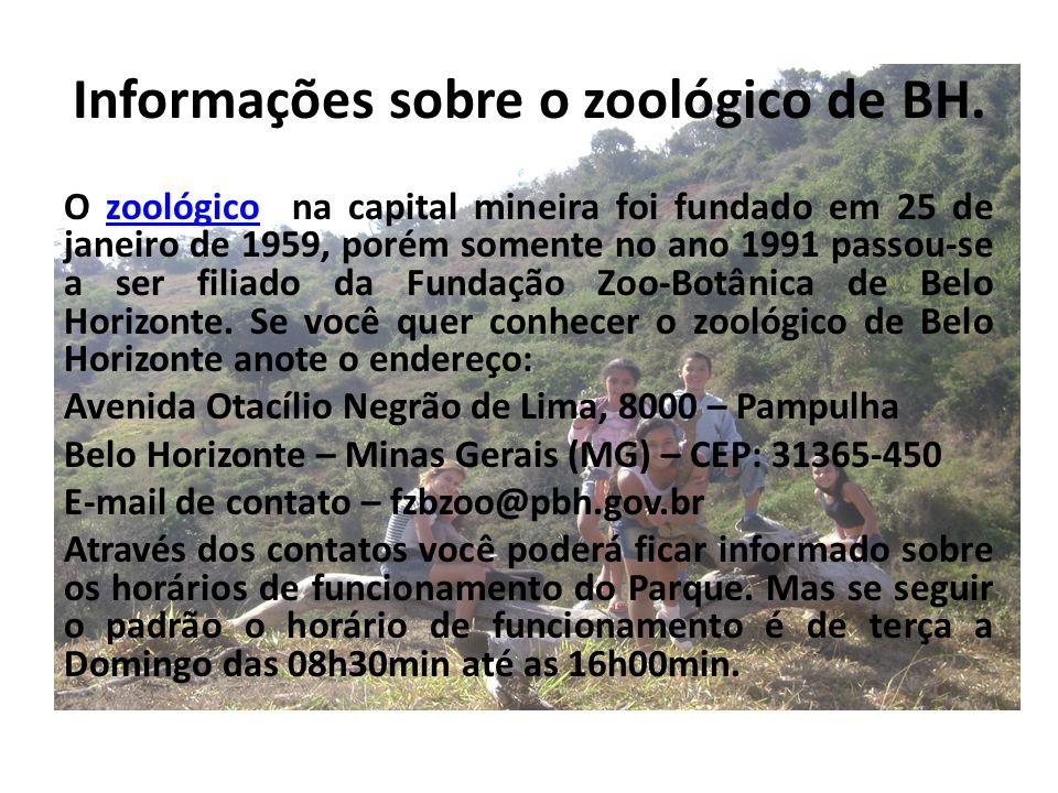 Informações sobre o zoológico de BH.