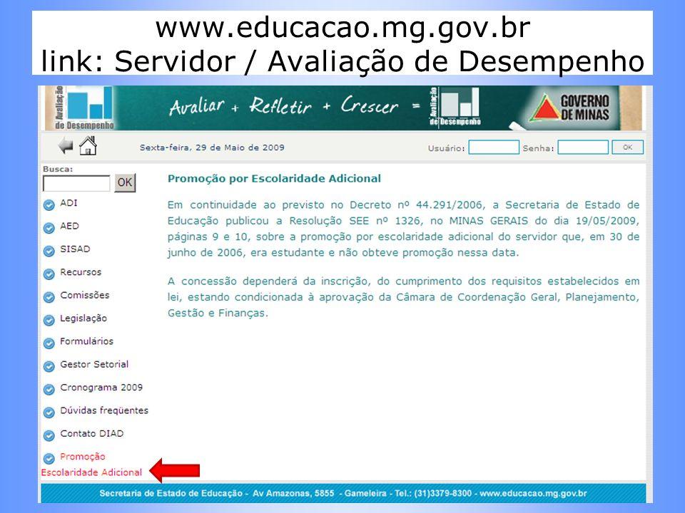 www.educacao.mg.gov.br link: Servidor / Avaliação de Desempenho