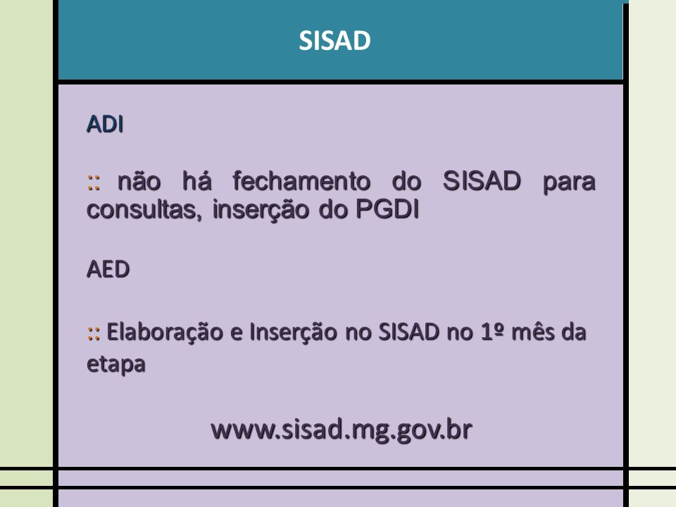 SISAD www.sisad.mg.gov.br ADI
