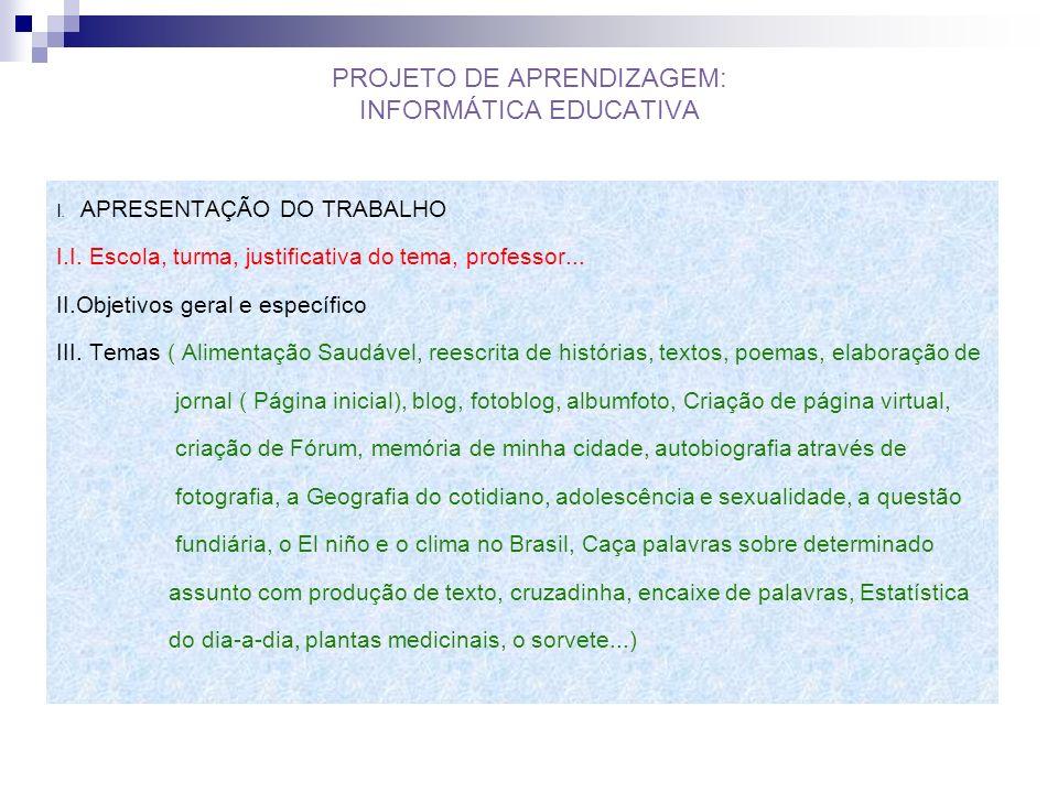 PROJETO DE APRENDIZAGEM: INFORMÁTICA EDUCATIVA