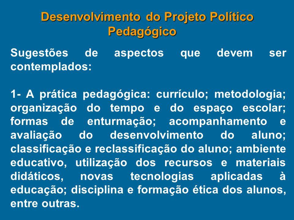 Desenvolvimento do Projeto Político Pedagógico