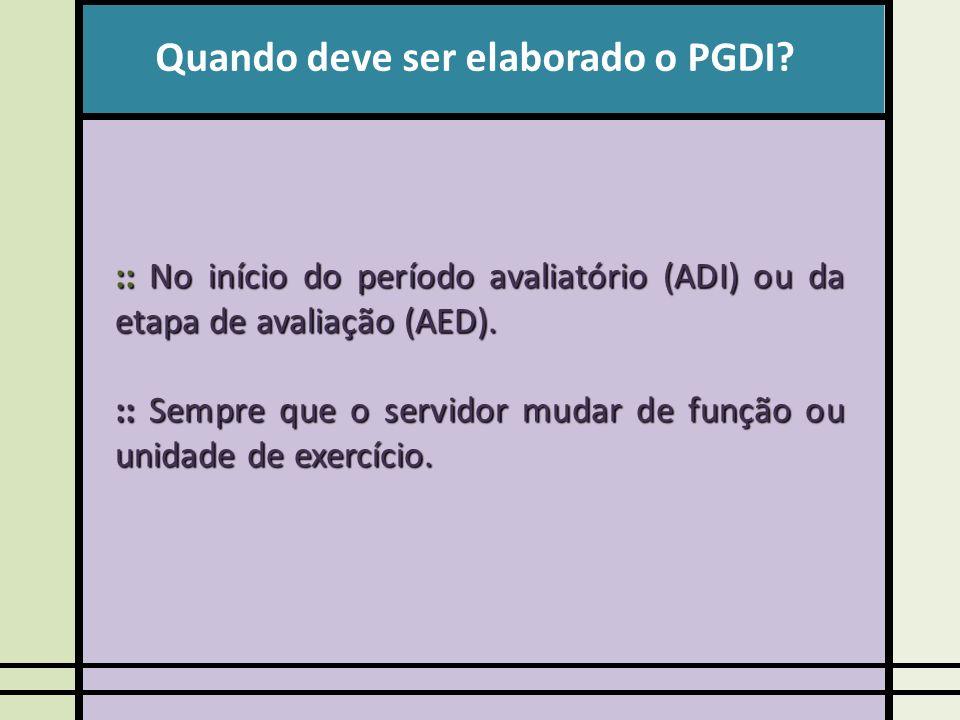 Quando deve ser elaborado o PGDI