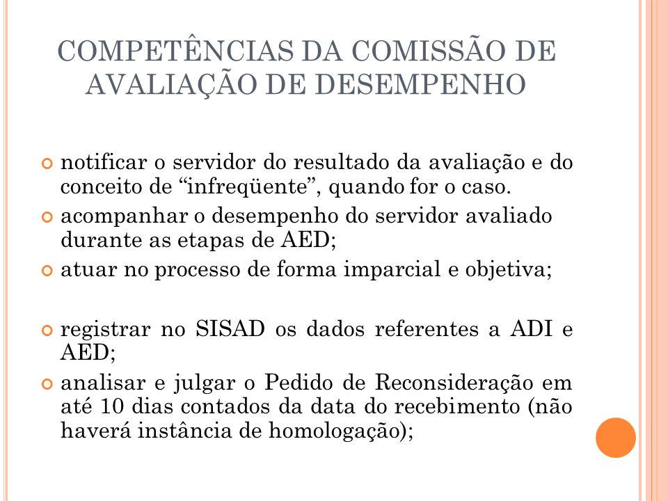 COMPETÊNCIAS DA COMISSÃO DE AVALIAÇÃO DE DESEMPENHO