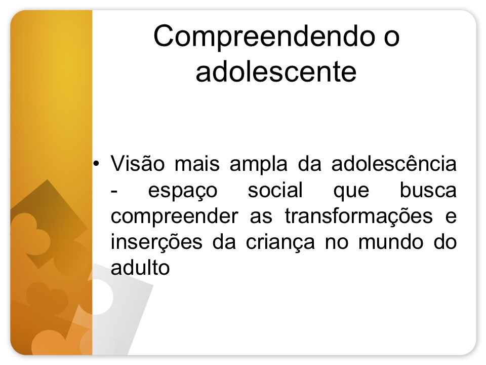 Compreendendo o adolescente