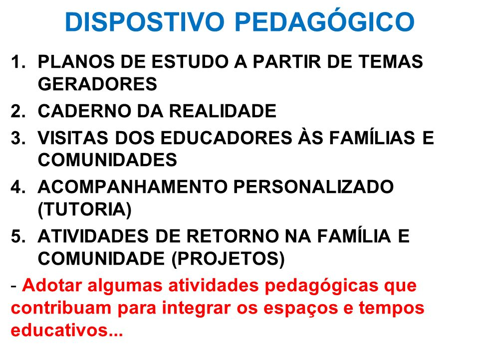 DISPOSTIVO PEDAGÓGICO