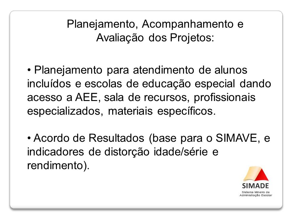 Planejamento, Acompanhamento e Avaliação dos Projetos:
