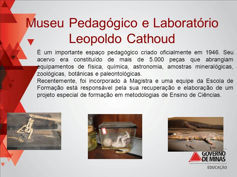 Museu Pedagógico e Laboratório Leopoldo Cathoud