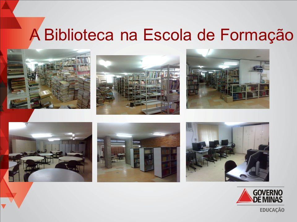 A Biblioteca na Escola de Formação