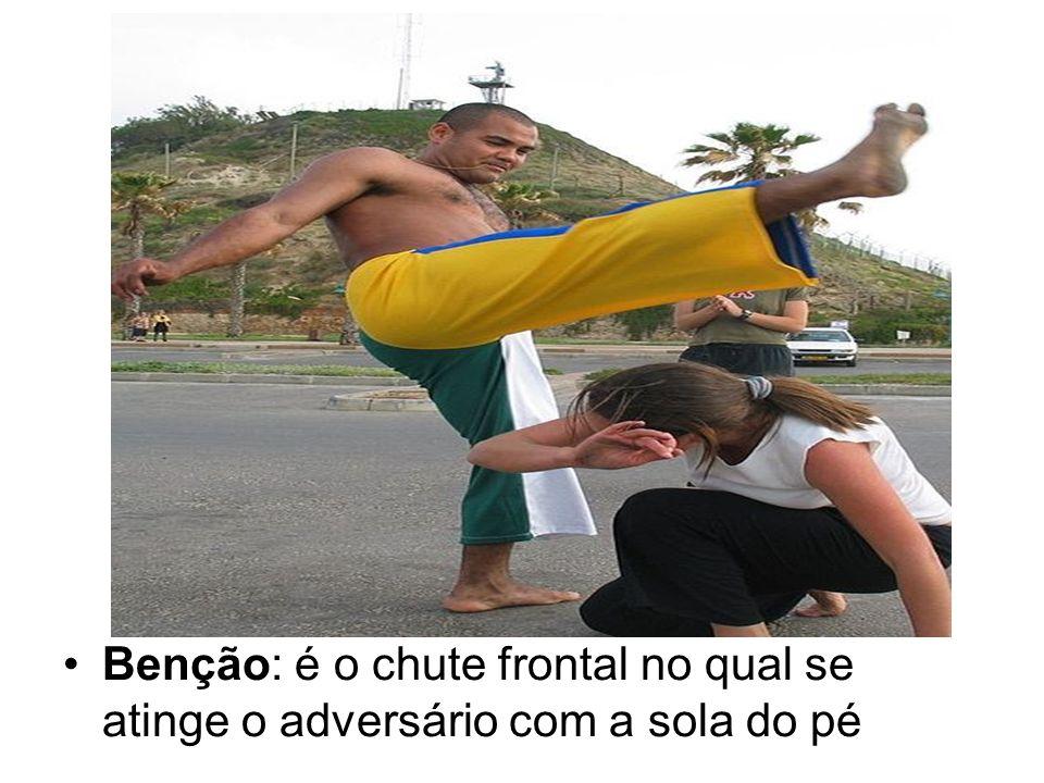 Benção: é o chute frontal no qual se atinge o adversário com a sola do pé