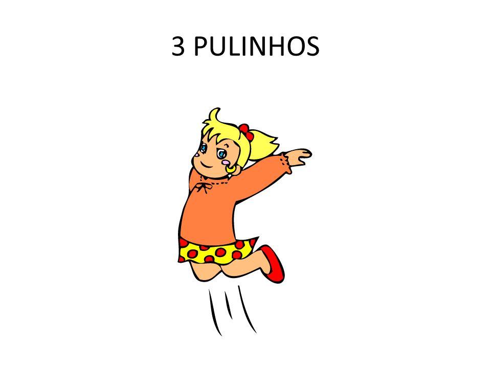 3 PULINHOS