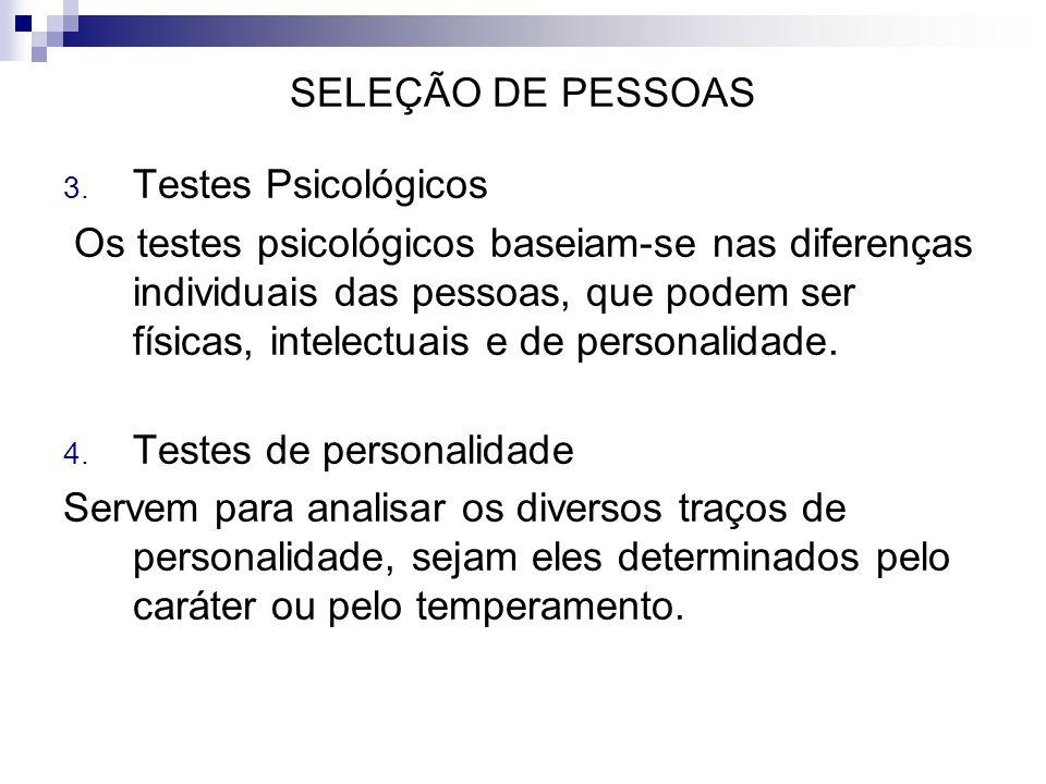 SELEÇÃO DE PESSOAS Testes Psicológicos.
