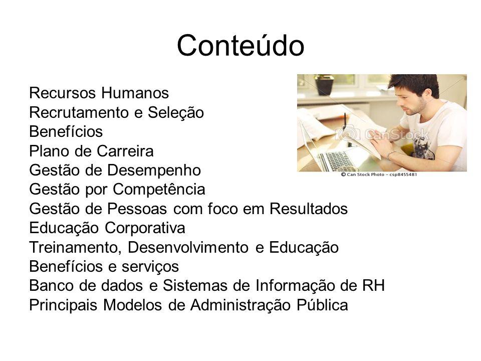 Conteúdo Recursos Humanos Recrutamento e Seleção Benefícios