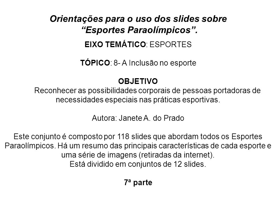 Orientações para o uso dos slides sobre