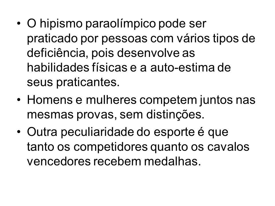 O hipismo paraolímpico pode ser praticado por pessoas com vários tipos de deficiência, pois desenvolve as habilidades físicas e a auto-estima de seus praticantes.